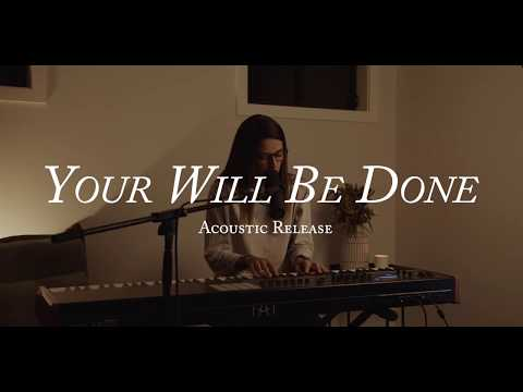 Your Will Be Done - Youtube Acoustic