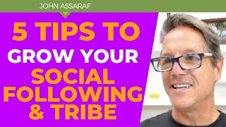 5 Things to do Daily to Grow your Social Following and Tribe