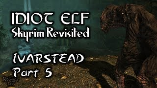 Skyrim Revisited - 039 - Ivarstead - Part 5