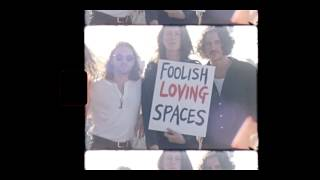 Foolish Loving Spaces   New Album