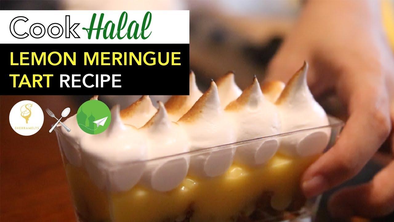 Cook Halal with Sherramelts: Lemon Meringue Tart [Video]