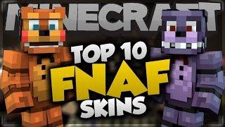 Top 10 Minecraft FNAF SKINS! - Part 2 - Best Minecraft Skins