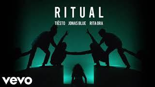 Tiësto, Jonas Blue & Rita Ora   Ritual (1hour)