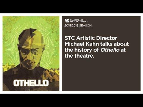 STC Artistic Director Michael Kahn talks about OTHELLO.
