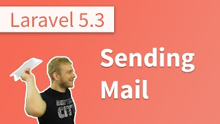 What's New in Laravel 5.3? - Sending Mails with Mailables