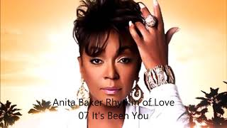 Anita Baker Rhythm of Love 07 It's Been You