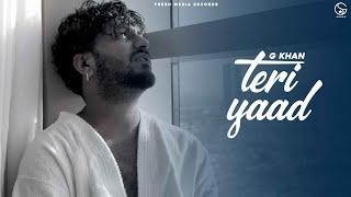 Teri Yaad | G Khan & Garry Sandhu | Latest Punjabi Song | Fresh Media Records - PUNJABI