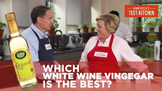 Which White Wine Vinegar is the Best?