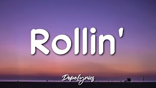 Kadency Star - Rollin' (Lyrics) 🎵