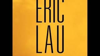 Eric Lau - Lau's Lament