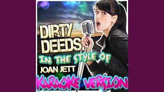 Dirty Deeds (In the Style of Joan Jett) (Karaoke Version)