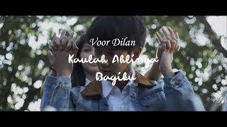 Gambar cover OST DILAN 1990 - Kaulah Ahlinya Bagiku Lirik Video