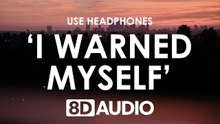Charlie Puth   I Warned Myself (8D AUDIO) 🎧