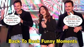 Saif Ali Khan NAILED IT ! Back To Back FUNNY Moments | Jawaani Jaaneman | Gallan Kardi Song Launch