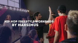 Hip-Hop Freestyle Workshop by Maksimus All Stars Dance Centre 2019