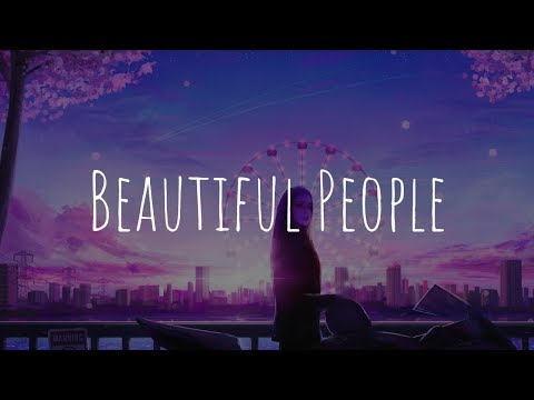 「Nightcore」- Beautiful People (Ed Sheeran feat. Khalid)