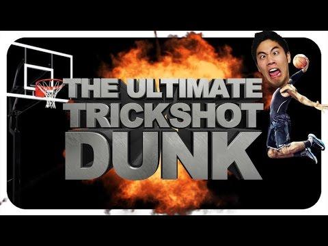 The Ultimate Trickshot Dunk! (видео)