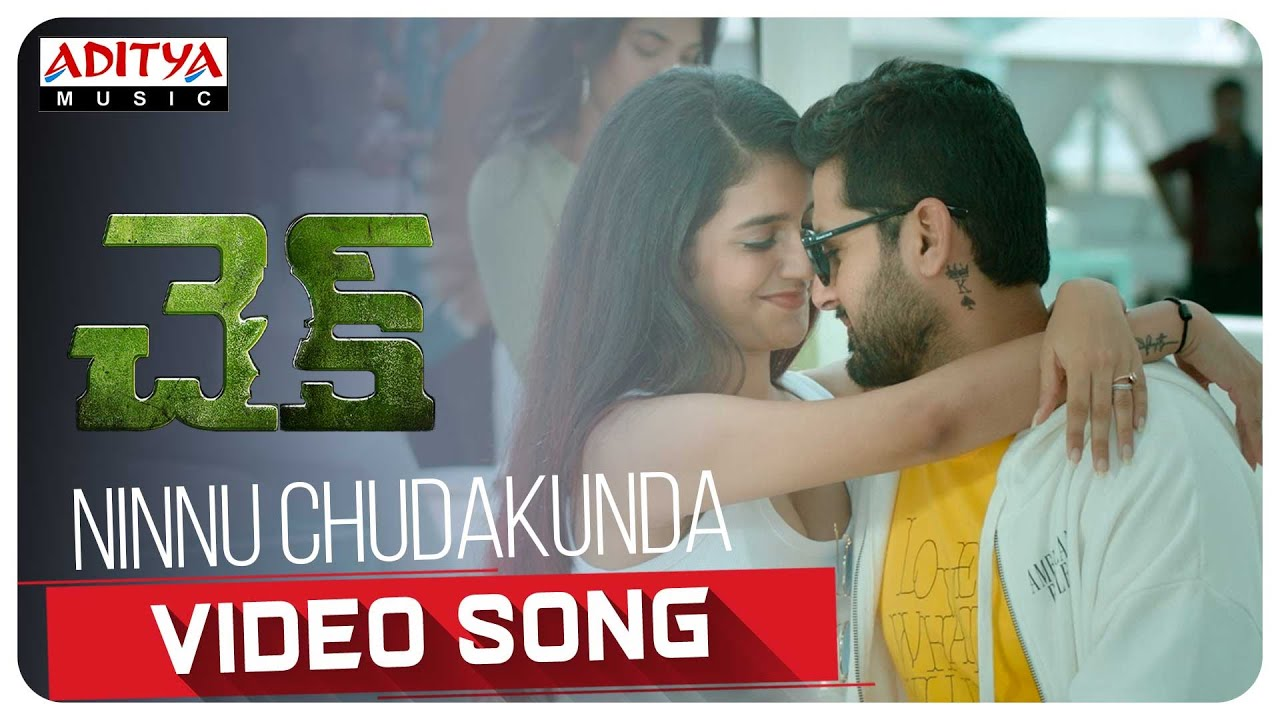 #Check​​​ -Ninnu Chudakunda Video Song