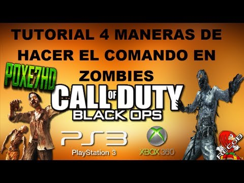Truco Tutorial Black Ops Zombies 4 Maneras de hacer el Comando PS3/XBOX - By Poxe7HD & ReCoB