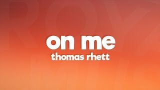 Thomas Rhett, Kane Brown, Ava Max - On Me (Lyrics)