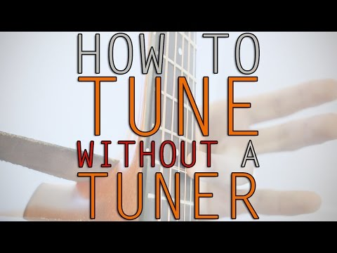 How To Tune Without A Tuner
