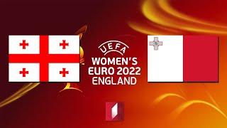 საქართველო - მალტა. ფეხბურთელ ქალთა ევროპის 2022 წლის ჩემპიონატის საკვალიფიკაციო მატჩი