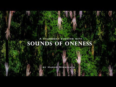 A Thursday Evening With Sounds of Oneness