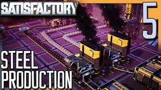 STEEL PRODUCTION & LOGISTICS MK3 UNLOCKED! | Satisfactory Gameplay/Let's Play S2E5