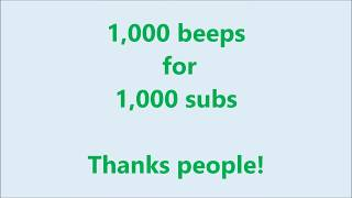 1,000 beeps for 1,000 subs