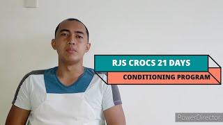 RJS CROCS 21 DAYS CONDITIONING PROGRAM