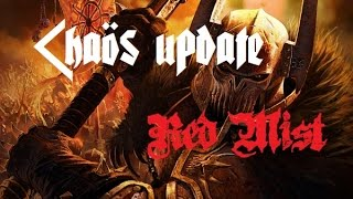 """""""Red Mist"""" Chaos/Channel update..."""