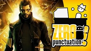 DEUS EX: HUMAN REVOLUTION (Zero Punctuation)