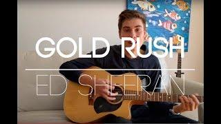 Gold Rush Ed Sheeran-(Cover Giles)
