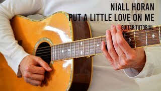 Niall Horan – Put A Little Love On Me EASY Guitar Tutorial With Chords  Lyrics