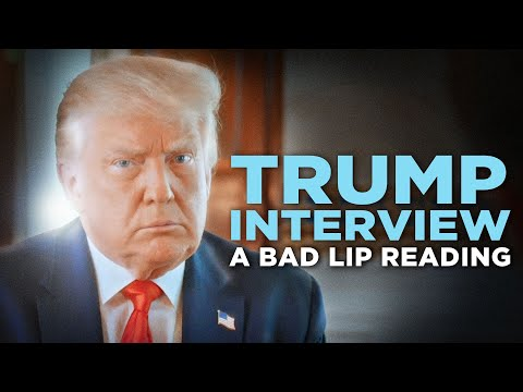 🤣 BAD LIP READING IS BACK: THE TRUMP INTERVIEW