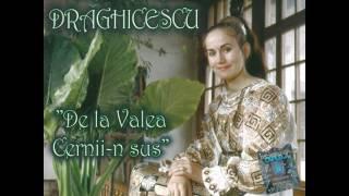 Mariana Drăghicescu - Toată Lumea Are-un Dor