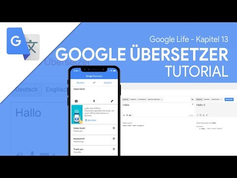 So funktioniert Google Übersetzer (App)   Das Große Tutorial (Google Life #13)