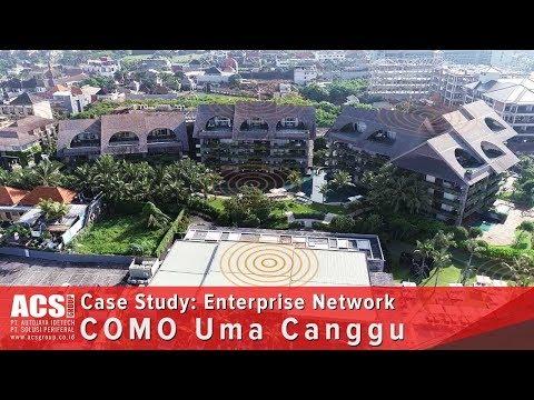 Case Study: COMO Uma Canggu (Enterprise Network)