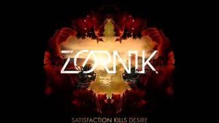 Zornik - Satisfaction kills Desire.