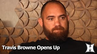 "UFC 200's Emotional Travis Browne On Domestic Violence Claims;  How Rousey Helped ""Save"" Him"