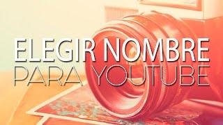 ef659ea498a Descargar MP3 de Como Elegir Un Nombre Para Youtube gratis. BuenTema.Org