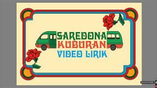 KUBURAN   SAREDONA (Official Video Lyrics)