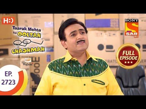 Taarak Mehta Ka Ooltah Chashmah - Ep 2723 - Full Episode