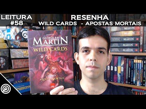 LEITURA #58 - WILD CARDS LIVRO 3 - APOSTAS MORTAIS