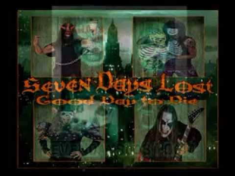Seven Days Lost - End of Days - From the CD Good Day To Die