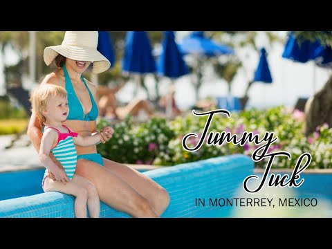 Effective Package for Tummy Tuck in Monterrey, Mexico