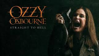 Ozzy Osbourne Straight To Hell