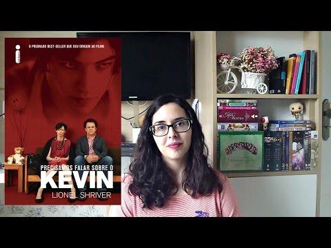 Precisamos Falar Sobre Kevin, Lionel Shriver | Maquiada na Livraria