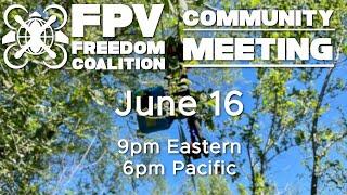 2021-06-02 FPV Freedom Coalition Community Meeting