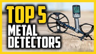 Best Metal Detectors in 2020 - For Metal, Gold, Coins & More!